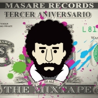 "Masare Records te regala ""The Mixtape"""